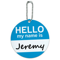 Jeremy Hello My Name Is Round ID Card Luggage Tag