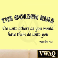 The Golden Rule - Do Unto Others as You Would Have Them Do Unto You - Matthew...