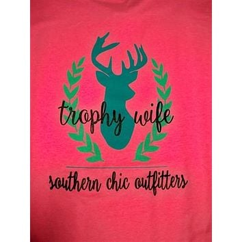 Southern Chics Trophy Wife Deer Hunt Country Girlie Bright T Shirt