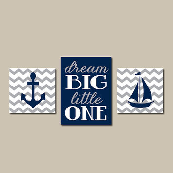 Anchor Boat Boy Wall Art Canvas or Prints Navy Gray Chevron Nautical Nursery Boy Bedroom Dream Big Quote Wall Art Set of 3 Boy Bedroom Decor