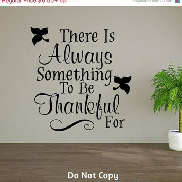 Holiday Sale: Personalized Word Art Vinyl Wall Decal Sticker There Is Always Something To Be Thankful For Gift Faith Christian