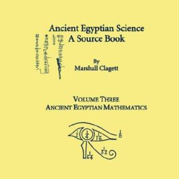 Ancient Egyptian Science a Source Book Memoirs of the American Philosophical Society