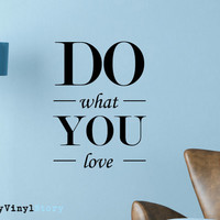 """Inspiring Typography Wall Decal Quote """"Do What You Love"""" 23 x 17 inches"""