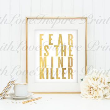 Fear Is The Mind Killer Gold Digital Print Home Office Decor Office Wall Decor Typography Wall Art Typographic Printable Motivational