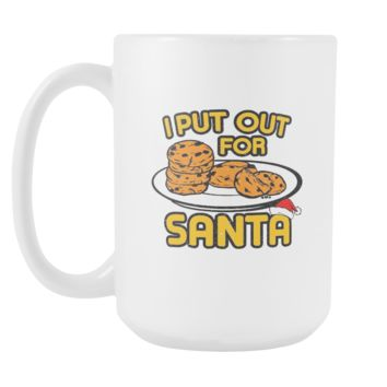 I Put Out Cookies For Santa Festive Funny Ugly Christmas Holiday Sweater White 15oz Coffee Mug