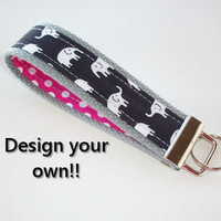 Elephant Key FOB / KeyChain / Wristlet  - design your own - dots - heavy duty - custom Teacher Appreciation Gift - coworker gift shower