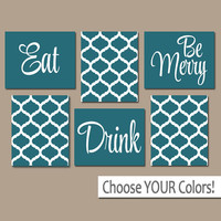 EAT DRINK be Merry CANVAS or Prints Teal Kitchen Wall Art, Quatrefoil Artwork, Choose Your Colors, House Warming Gift Set of 6 Home Decor