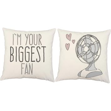 Your Biggest Fan Love Pun Throw Pillows