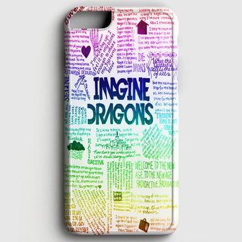 Imagine Dragons Art Quote iPhone 6/6S Case