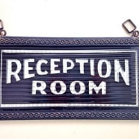 Reception Room Hanging Glass Sign / Antique Waiting Room Sign Doctor's Office / Wedding Reception Sign