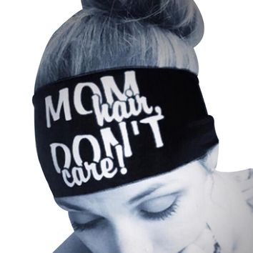 Mom Hair, Don't Care - Funny Bandana Headband - Women Headwear