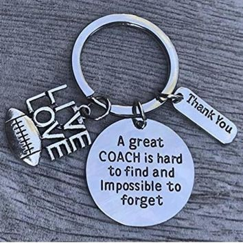 Football Great Coach is Hard to Find and Impossible to Forget Keychain