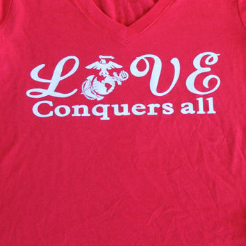Love conquers all usmc marine t shirt