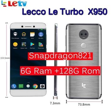 "Original Letv LeEco RAM 6GB ROM 128GB  le Turbo X950 Dolby with samsung screen  4G Cell Phone 5.5""Inch Snapdragon821 pk le max 2"
