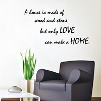 Wall Decals Vinyl Decal Sticker Family Quote House Is Made of Wood and Stone Only Love Can Make a Home Interior Design Bedroom Living Room Decor