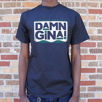 Damn Gina! [Martin] Men's T-Shirt
