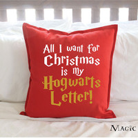 """Harry Potter Christmas Decor """"All I Want for Christmas is my Hogwarts Letter!"""" Pillow Cover - 2 Colors"""