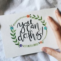 You Can Do This Handmade Quote