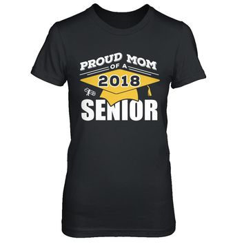 Class Of 2018 Proud Mom Of A 2018 Senior