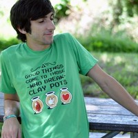 Good Things Come To Those Who Break Clay Pots T-Shirt | SnorgTees