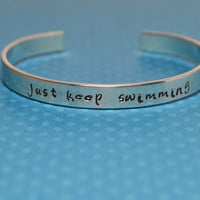 Just Keep Swimming Aluminum Brass or Copper Bracelet - Finding Nemo