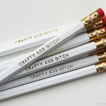 Crafty Ass Bitch Pencil Set in White