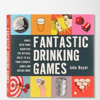 Fantastic Drinking Games By John Boyer