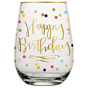 """SLANT COLLECTIONS  """"HAPPY BIRTHYAY"""" STEMLESS WINE"""
