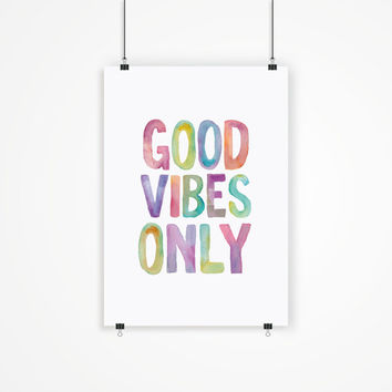 "Typographic Art ""Good Vibes Only"" Watercolor Wall Art Inspirational Quote Print Typographic Print Fitness Motivation Poster Print"