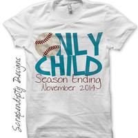 Iron on Only Child Shirt PDF - Announcement Iron on Transfer / Only Child Season Ending / Big Brother Baseball Shirt / Kids Clothing IT443-C
