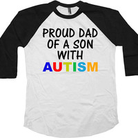 Autism Awareness T Shirt Proud Dad Of A Son With Autism Dad Shirt Puzzle Piece Dad Gifts For Him American Apparel Unisex Raglan -SA590
