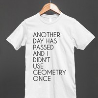 ANOTHER DAY HAS PASSED GEOMETRY - glamfoxx.com - Skreened T-shirts, Organic Shirts, Hoodies, Kids Tees, Baby One-Pieces and Tote Bags