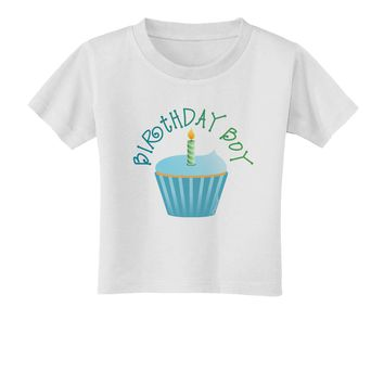 Birthday Boy - Candle Cupcake Toddler T-Shirt by TooLoud