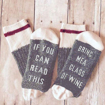 Winter Autumn Warm Cotton Knitted Custom wine socks If You can read this Letter Bring Me a Glass of Wine gray  Black, red