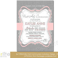 First Communion Invitation - Girl - burlap lace pink gray - 5x7 vintage style, typography, - unique communion invitation - You Print