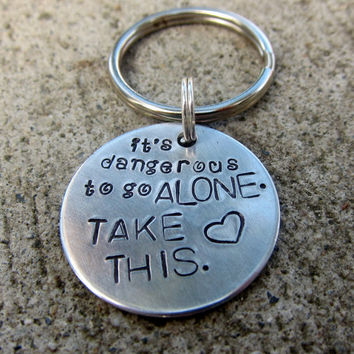 Dangerous to go alone - Handstamped Keychain -made to order-