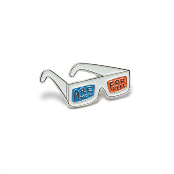 3D Glasses Are You For Real Enamel Pin