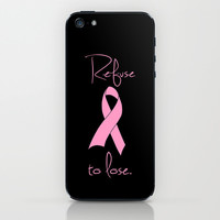 Refuse to Lose Breast Cancer Pink Ribbon iPhone & iPod Skin by RexLambo
