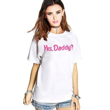 Yes Daddy Funny T-Shirts