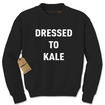 Dressed To Kale Adult Crewneck Sweatshirt