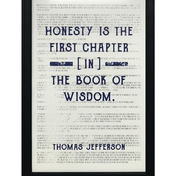 """Thomas Jefferson Honesty First Chapter in Wisdom Quote Art Print Blue - 13x19"""""""