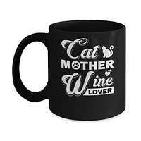Cat Mother Wine Lover Mug