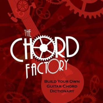 DCCKB62 The Chord Factory: Build Your Own Guitar Chord Dictionary