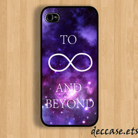IPHONE 5 CASE Space To infinity and beyound toy story quote iPhone 4 case iPhone 4S case iPhone case Hard Plastic Case Soft Rubber Case