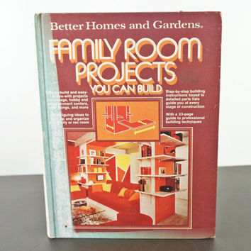 1970s Decorating Vintage Interior Design Book Better Homes and Gardens Family Room Projects You Can Build