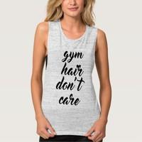 Gym Hair Don't Care Flowy Muscle Tank Top