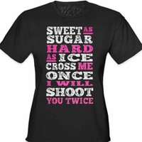 Sweet As Sugar Hard As Ice Girl's T-Shirt #B453 (Junior's Fitted Large, Black)