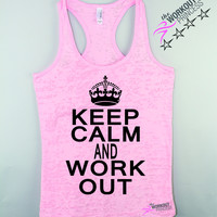 Keep Calm and Workout Out Funny Gym tank for women, Fitness tank with saying