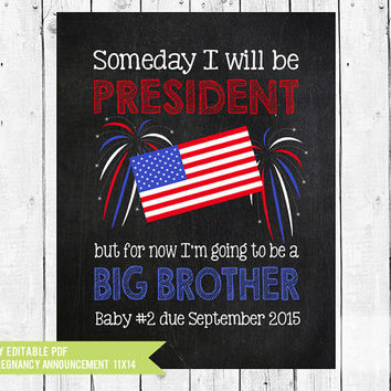 President Pregnancy announcement // Big Brother // When I grow up // photo prop // 4th of July Pregnancy // PDF you edit with ADOBE READER