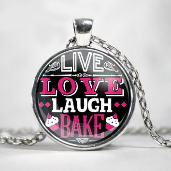 Live, Love, Laugh - BAKE